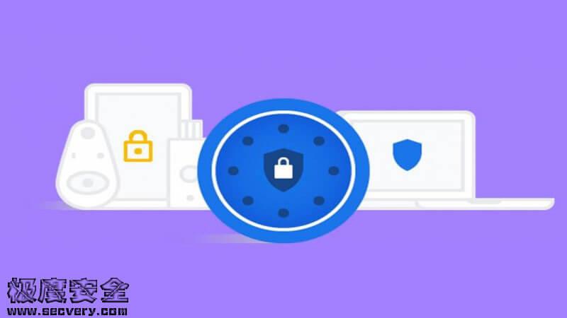 谷歌高级保护计划新功能:可疑文件上传进行全面扫描-极安网