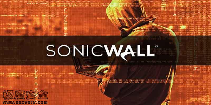 80万个SonicWallVPN设备受到RCE漏洞(CVE-2020-5135)攻击-极安网