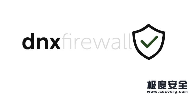 Python代码实现的网络防火墙dnxfirewall-极安网