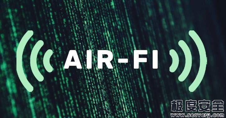 黑客在不利用Wi-Fi硬件的情况下就可以窃取Air-gapped计算机中的数据-极安网